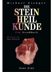 """""""Die Steinheilkunde"""" (Michael Gienger)"""