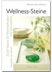 """Wellness-Steine"" (Monika Grundmann / Michael Gienger)"