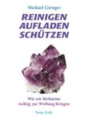 """""""Reinigen, Aufladen, Schützen"""" (Michael Gienger)"""
