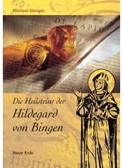 """""""Die Heilsteine der Hildegard von Bingen"""" (Michael Gienger)"""
