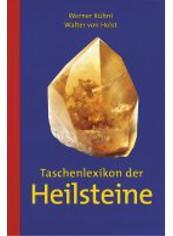 """""""Taschenlexikon der Heilsteine"""" (Walter von Holst / Werner Kühnli)"""