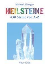 """""""Heilsteine - 555 Steine von A bis Z"""" (Michael Gienger)"""