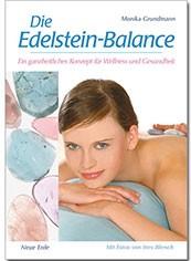"""""""Die Edelstein-Balance"""" (Monika Grundmann / Michael Gienger)"""